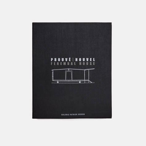 D.A.P — Jean Prouve & Jean Nouvel: Ferembal House